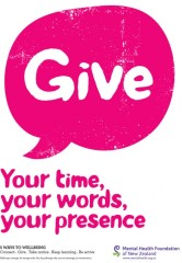 Give: Your time, Your words, Your presence