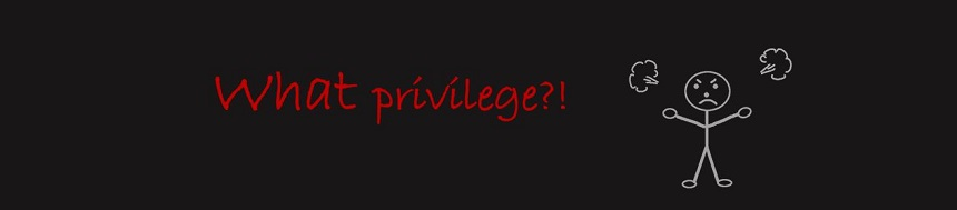 What privilege?